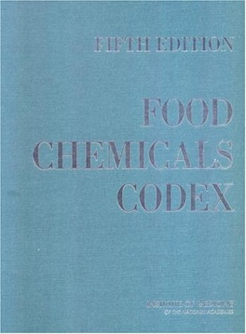 Food Chemicals Codex  Fifth Edition