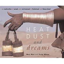 Heat, Dust & Dreams