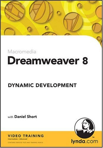 Dreamweaver 8 Dynamic Development by lynda.com, Inc.