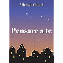 Pensare a te (Italian Edition)