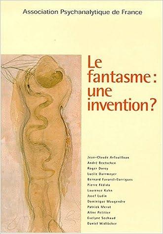 En ligne Le fantasme : une invention ? pdf