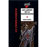 LARMES DE LA MANDRAGORE (LES)