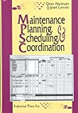 Maintenance Planning, Scheduling and Coordination