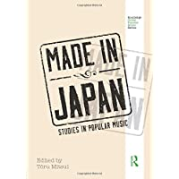 Made in Japan: Studies in Popular Music (Routledge
