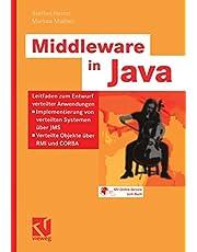 Middleware in Java: Leitfaden zum Entwurf verteilter Anwendungen ― Implementierung von verteilten Systemen über JMS ― Verteilte Objekte über RMI und CORBA