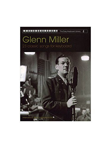 Glenn Miller (Easy Keyboard Library)