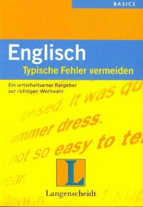 Schluß mit typischen Englisch- Fehlern.