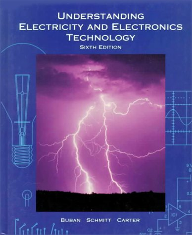 Understanding Electricity and Electronics Technology