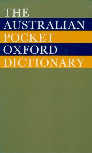 The Australian Pocket Oxford Dictionary
