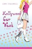 Hollywood Car Wash, Lori Culwell, 0595441165