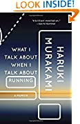 #10: What I Talk About When I Talk About Running: A Memoir (Vintage International)