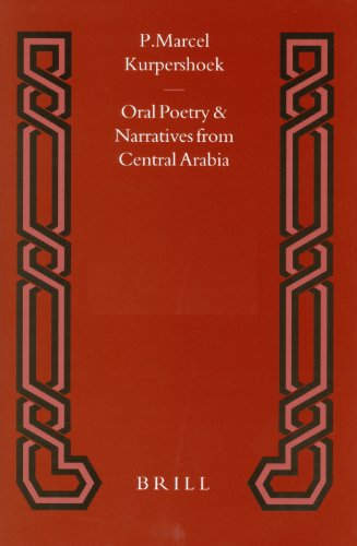 - 411YWl 2BFyWL - 4: Oral Poetry and Narratives from Central Arabia: A Saudi Tribal History : Honour and Faith in the Traditions of the Dawasir (Brill Studies in Middle Eastern Literatures)