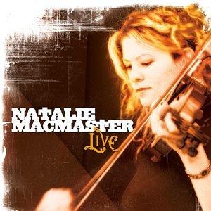 Natalie MacMaster Live by MACMASTER,NATALIE