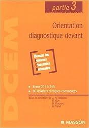Orientation diagnostique devant : Partie 3 du programme de DCEM2-DCEM4