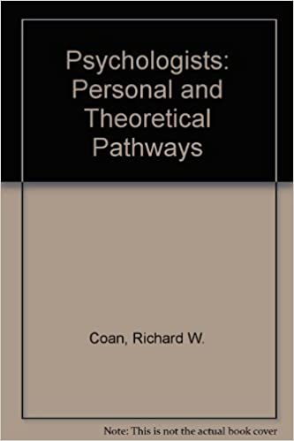 Psychologists: Personal and Theoretical Pathways by Coan, Richard W. (1980) Hardcover
