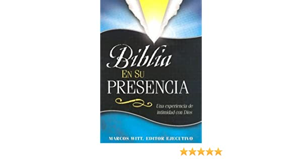 Biblia En Su Presencia-Leather (Spanish Edition): Marcos Witt: 9780884196211: Amazon.com: Books