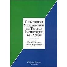 Thera.medicamenteuse Troubles Psychiatriques Adulte