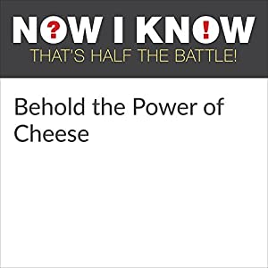 Behold the Power of Cheese Audiobook