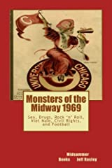 Monsters of the Midway 1969: Sex, Drugs, Rock 'n' Roll, Viet Nam, Civil Rights, and Football Paperback