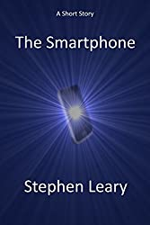 The Smartphone: A Short Story