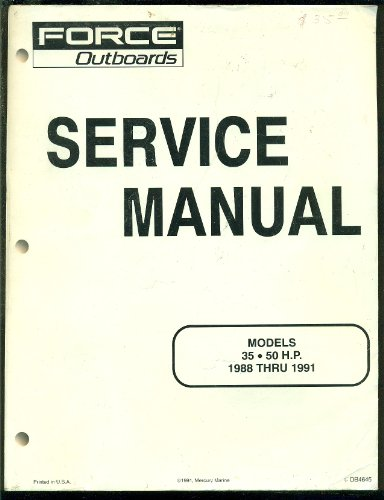 (Force Outboards Service Manual Models 35 - 50 H.P. 1988 Thru 1991)