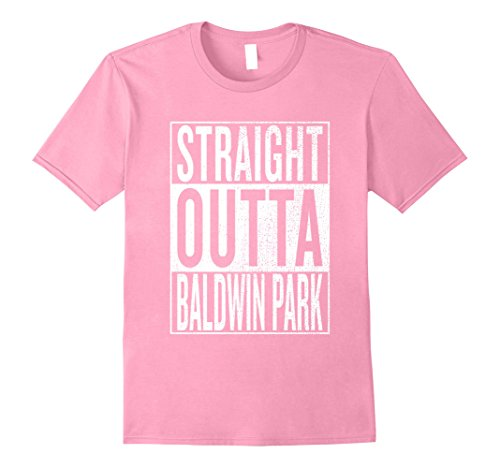 Mens Straight Outta Baldwin Park Great Travel & Gift Idea T-Shirt Medium Pink