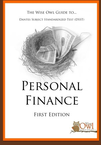 The Wise Owl Guide to Dantes Subject Standardized Test (DSST): Personal Finance