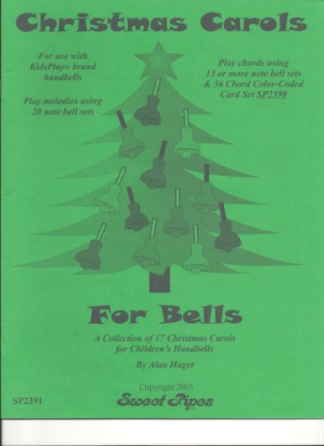 Sweet Pipes SP2391 Christmas Carols for Bells by Alan Hager