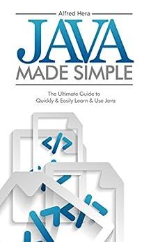 Java Made Simple Ultimate Programming ebook