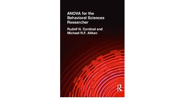 ANOVA for the Behavioral Sciences Researcher