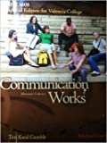 Communication Works, Special Edition for Valencia College SPC 1608 9780077661601
