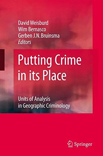 Download Putting Crime in its Place: Units of Analysis in Geographic Criminology ebook