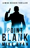 Point Blank (The Silencer Series) (Volume 5)