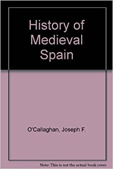 History of Medieval Spain