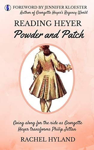 (Reading Heyer: Powder and Patch)