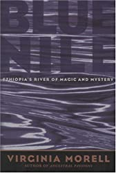 Blue Nile: Ethiopia's River of Magic and Mystery (Adventure Press)