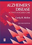 Alzheimer's Disease: Activity-Focused Care, 2e