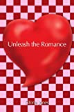 Unleash the Romance, Gloria Jones, 059529930X