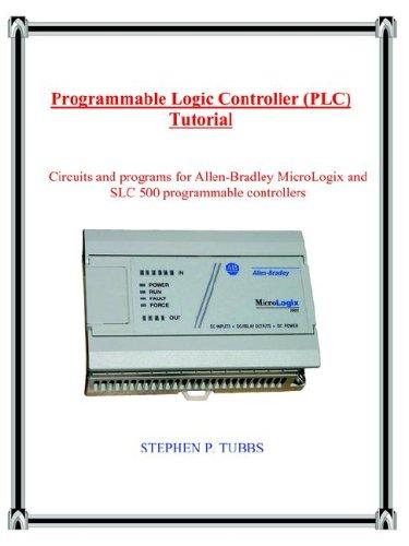 Programmable Logic Controller (PLC) Tutorial