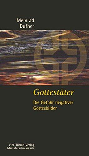 gottestter-die-gefahr-negativer-gottesbilder-mnsterschwarzacher-kleinschriften-band-182