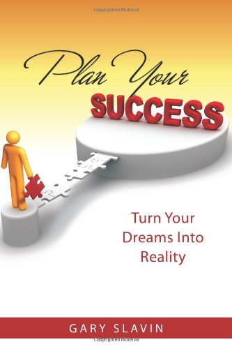 Plan Your Success: Turn Your Dreams Into Reality pdf epub