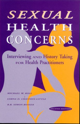 Sexual Health Concerns: Interviewing and History Taking for Health Practitioners by Brand: F. A. Davis Company