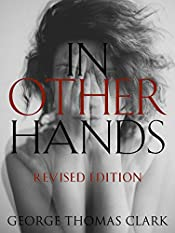 In Other Hands: Revised Edition