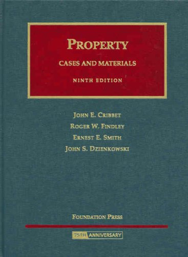 Property  Cases And Materials  University Casebook