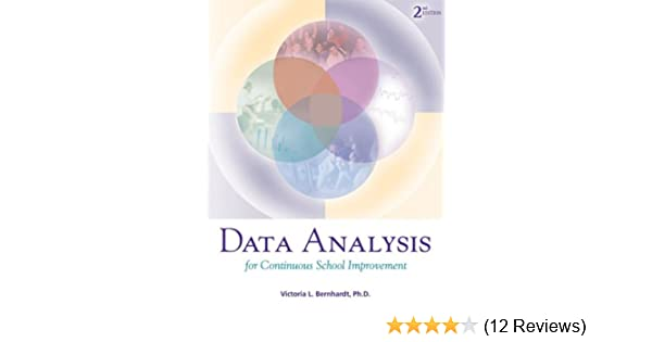 Data Analysis 2nd: Victoria Bernhardt: 9781930556744: Amazon