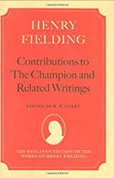 Contributions to The Champion, and Related Writings (The Wesleyan Edition of the Works of Henry Fielding)