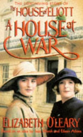 House at War: The Continuing Story of the House of Eliott