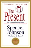 img - for The Present: The Gift for Changing Times book / textbook / text book