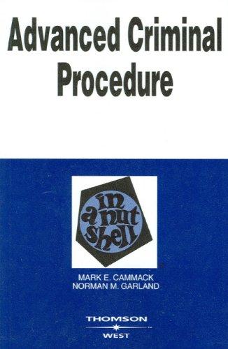 Advanced Criminal Procedure in a Nutshell (Nutshells) -