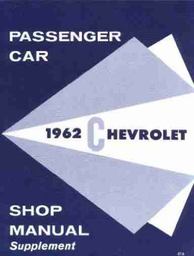 1962 Chevrolet Passenger Car Shop Manual